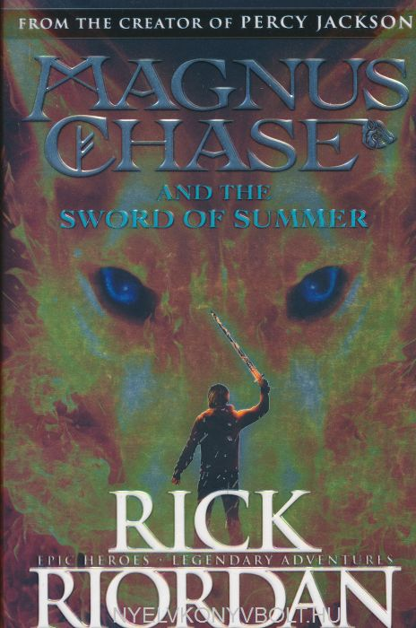 Rick Riordan: Magnus Chase and the Sword of Summer
