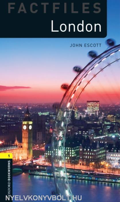 London Factfiles - Oxford Bookworms Library Level 1