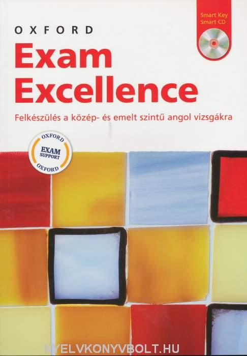 Oxford Exam Excellence - Felkészülés a Közép- és Emelt Szintű Angol Vizsgákra + Key + Audio CD