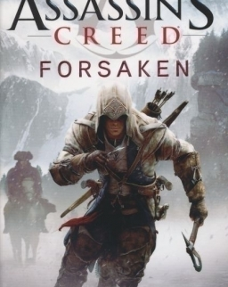 Oliver Bowden: Forsaken - Assassin's Creed Book 5