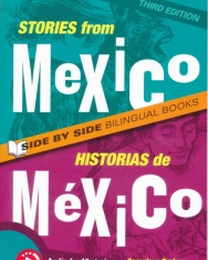 Stories From Mexico | Historias de México - Side by Side Bilingual Books (3rd Edition)