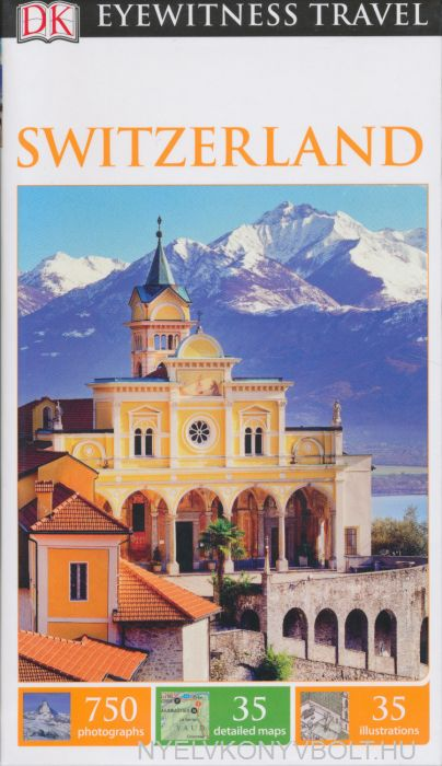 DK Eyewitness Travel Guide - Switzerland