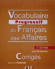 Vocabulire Progressive du français des Affaires Corrigés avec 250 exercices - Niveau Intermédiaire - 2e Édition