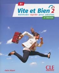 Vite et bien 2 - Niveau B1 - Livre + CD - 2eme édition