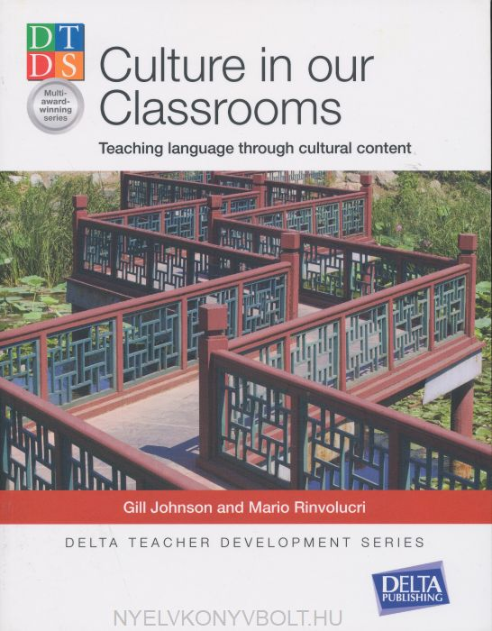 Culture in Our Classrooms: Teaching Language through cultural content