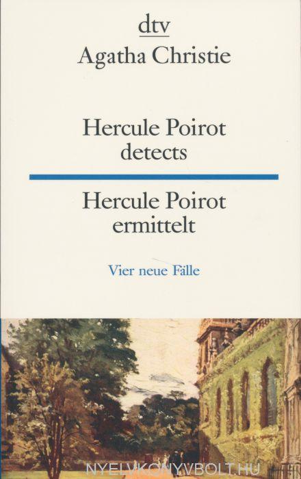 Agatha Christie: Hercule Poirot detects Hercule Poirot ermittelt: Vier neue Fälle