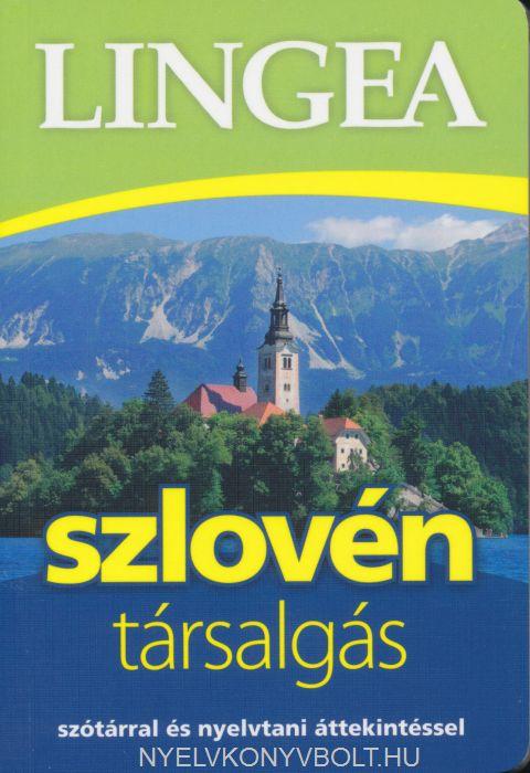 Szlovén társalgás - Szótárral és nyelvtani áttekintéssel