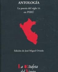 La Poesía del siglo XX en Perú: Antología Esencial