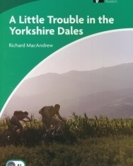A Little Trouble in the Yorkshire Dales - Cambridge Discovery Readers Level 3