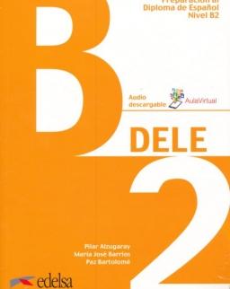 Preparación al DELE B2 Libro del alumno: 2019 (Preparación Al Dele - Jóvenes Y Adultos - Preparación Al Dele - Nivel B2)