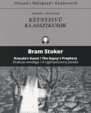 Bram Stoker:Dracula's Guest/Gypsy Prophecy -