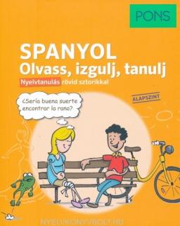 PONS Spanyol Olvass, izgulj, tanulj – Nyelvtanulás rövid sztorikkal