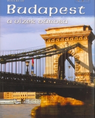 Waters of Budapest - A Guide to the Hungarian Capital