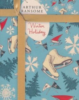 Arthur Ransome: Winter Holiday