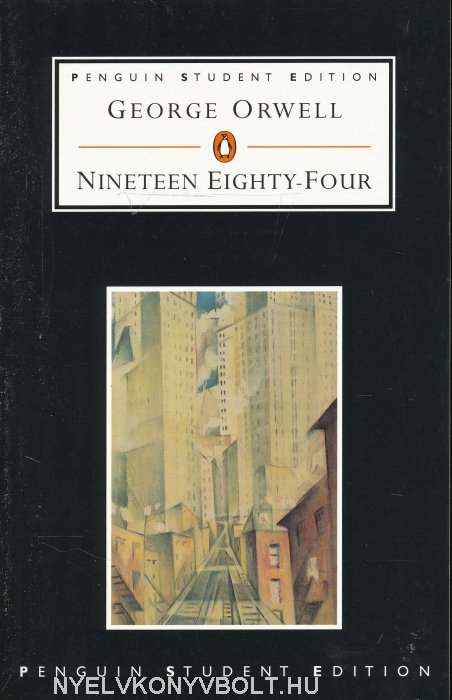 George Orwell: Nineteen Eighty-Four (1984)
