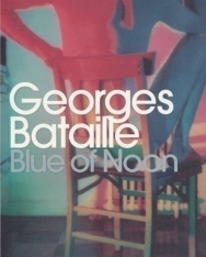 Georges Bataille: Blue of Noon
