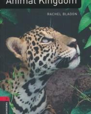 Animal Kingdom - Oxford Bookworms Library Level 3