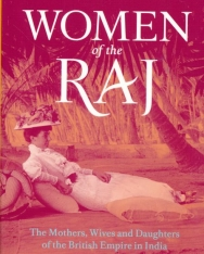 Margaret MacMillan: Women Of The Raj