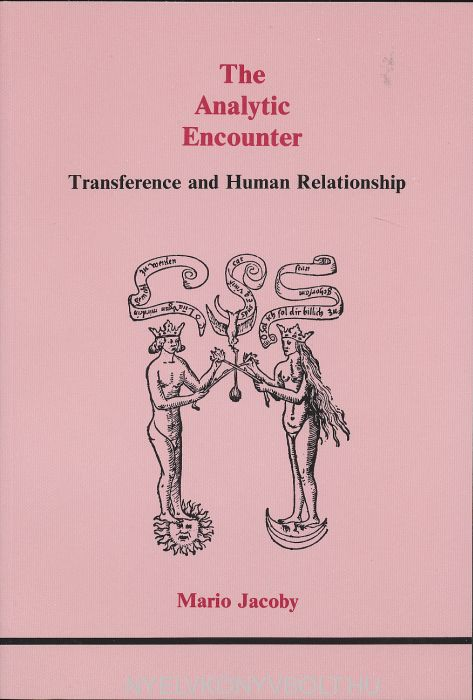 Analytic Encounter: Transference and Human Relationships