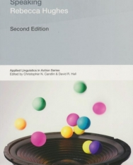 Rebecca  Hughes: Teaching and Researching Speaking - Second Edition