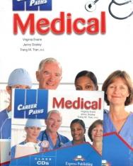 Career Paths: Medical Teacher's Pack (Teacher's Guide, Student's Book, Class Audio CDs & DigiBooks App)