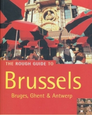 The Rough Guide To Brussels - Bruges, Ghent & Antwerp