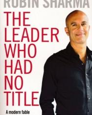 Robin Sharma: The Leader Who Had No Title