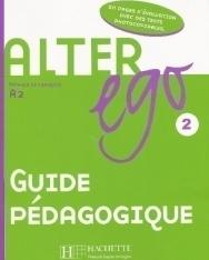 Alter ego 2 - Méthode de Francais niveau A2 Guide Pédagogique
