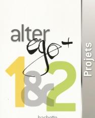 Alter ego + 1+2 Projets