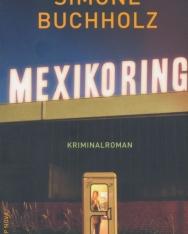 Simone Buchholz - Mexikoring: Kriminalroman