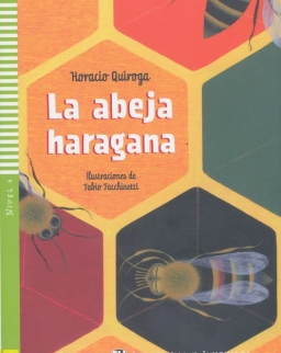 La abeja haragana. Con CD Audio - Lecturas ELI Infantiles y Juveniles Nivel 4