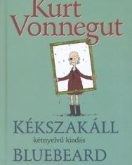 Kurt Vonnegut: Kékszakáll | Bluebeard - angol-magyar kétnyelvű kiadás