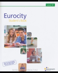 Eurocity Student's Book Level B1 - With free downloadable audio and video material & extra online tasks!