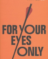 Ian Fleming: For Your Eyes Only - James Bond 007