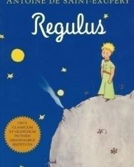 Antoine de Saint-Exupéry: Regulus (A kis herceg latin nyelven)