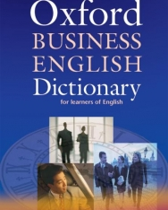 Oxford Business English Dictionary for Learners of English Dictionary