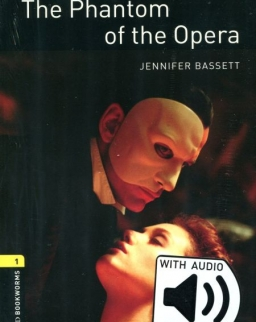 The Phantom of the Opera - Oxford Bookworms Library Level 1 with Audio Download