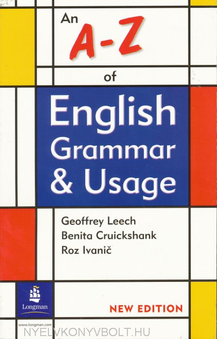 An A - Z of English Grammar and Usage