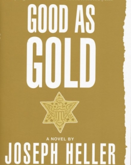 Joseph Heller: Good as Gold