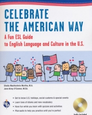 Celebrate the American Way - A Fun ESL Guide to English Language and Culture in the U.S.