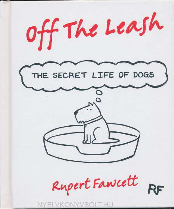 Off the Leash - The Secret Life of Dogs