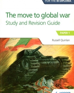 Access to History for the IB Diploma - The move to global war Study and Revision Guide