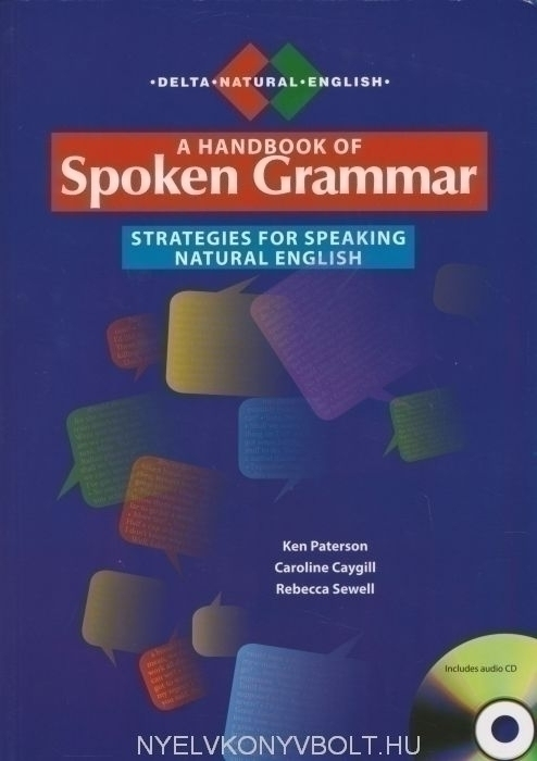 A handbook of Spoken Grammar Includes Audio CD