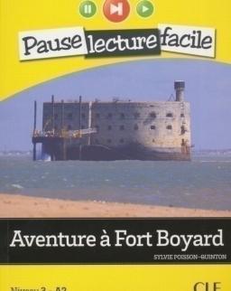 Aventure a Fort Boyard - Livre + CD audio - Pause Lecture Facile niveau 3 (A2)
