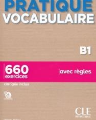Pratique Vocabulaire - Niveau B1 - Livre + Corrigés + Audio en ligne