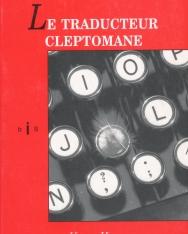 Kosztolányi Dezső: Le Traducteur Cleptomane (A kleptomán fordító francia nyelven)