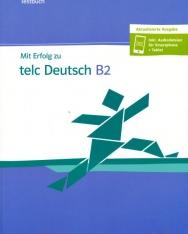 Mit Erfolg zu telc Deutsch B2 Testbuch mit Audio CD + online