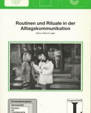 Routinen und Rituale in der Alltagskommunikation