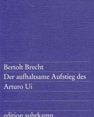 Bertolt Brecht: Der aufhaltsame Aufstieg des Arturo Ui