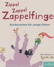 Zippel Zappel Zappelfinger: Kinderreime für junge Eltern